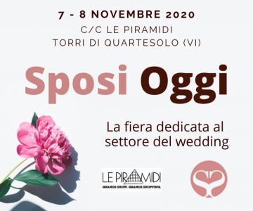 Sposi Oggi XVI edizione a Torri Di Quartesolo (VI) dal 7 al 8 Novembre 2020
